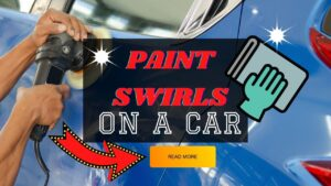 paint swirls on a car